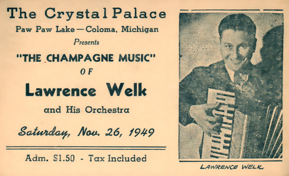 Lawrence Welk plays Coloma, Michigan